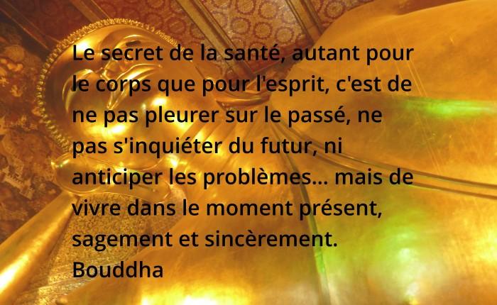 Le secret de la santé, moment présent, Bouddha