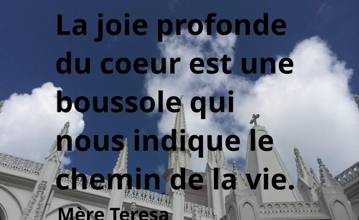 La joie du coeur, mère Teresa
