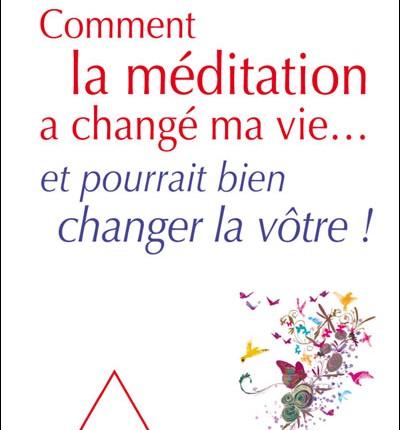 Comment la méditation a changé ma vie, Jeanne Siaud-Facchin